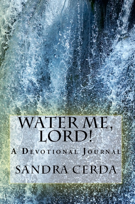 Water Me, Lord!