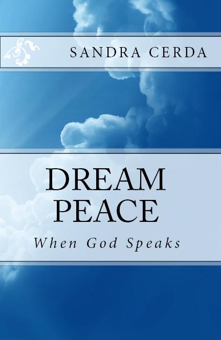 DREAM PEACE: When God Speaks!